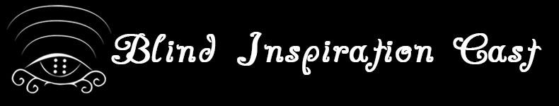 Blind Inspirationcast Header